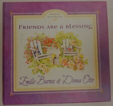 Friends are a Blessing by Emilie Barnes Hardback and Donna Otto