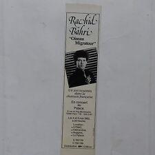 Publicité presse magazine rock années 80 RACHID BAHRI Oiseau migrateur Tournée