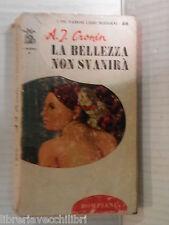 LA BELLEZZA NON SVANIRA A J Cronin Bompiani 1964 libro romanzo narrativa storia