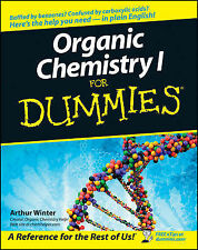 NEW Organic Chemistry I For Dummies by Arthur Winter