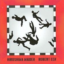 ROBERT EEN  **  HIROSHIMA MAIDEN  **