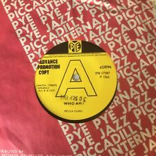 "PETULA CLARK 7"" PROMO 'WHO AM I''  (PYE)"
