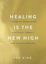 5. Healing Is the New High