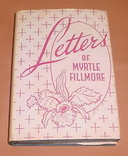 LETTERS OF MYRTLE FILLMORE ~~ 1952 ~~ Hardcover ~~ Unity School of Christianity