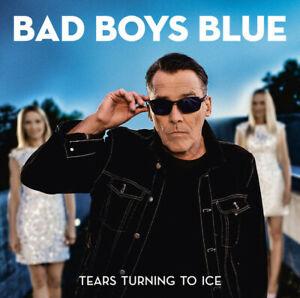 Bad Boys Blue - Tears Turning To Ice 2020 ALBUM CD