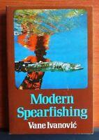 Modern Spearfishing by Vane Ivanovic - 1975 Paperback