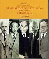 Història de la Generalitat de Catalunya i dels seus presidents 1714-2003.