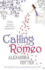 Calling Romeo, Alexandra Potter | Paperback Book | 9780340919637 | NEW