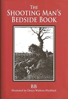 WATKINS-PITCHFORD DENYS BB BOOK THE SHOOTING MANS BEDSIDE BOOK hardback NEW