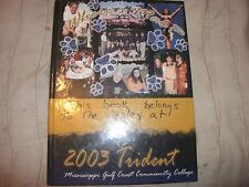 2003 Mississippi Gulf Coast Community College Trident Yearbook- MGCCC