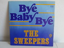 THE SWEEPERS Bye baby bye 16358