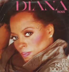 "Diana Ross-It's Never Too Late Vinyl 7"" Single.1981 Capitol CL 256."