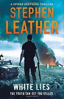 White Lies: The 11th Spider Shepherd Thriller,Stephen Leather