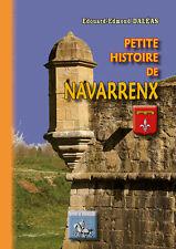 Petite Histoire de Navarrenx • Edouard-Ed. Daléas