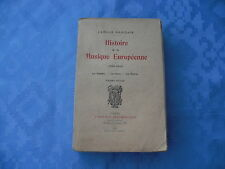 HISTOIRE de la MUSIQUE EUROPEENNE (1850-1914) par Camille MAUCLAIR - 1921