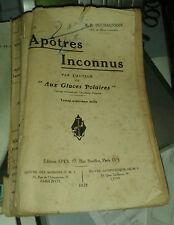 DUCHAUSSOIS. Apôtres Inconnus. Spes. 1928. Canada.