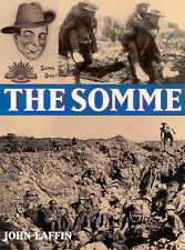 THE SOMME John Laffin 1999 b/w (sepia) photos and colour illustrations