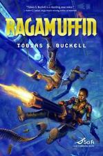Ragamuffin by Tobias S. Buckell : Hardcover Dust Jacket : New