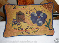 """THROW PILLOW~Tapestry Like Front~""""I Bask In The Glow Of My World""""~NEW~FREE SHIP"""