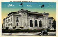 Washington D.C. CAR AUTO ~ 1910 USA AK VINTAGE POSTCARD Pan American Union House