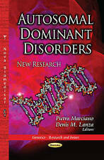 AUTOSOMAL DOMINANT DISORDERS (Genetics - Research and Issues) - New Book MARCIAN