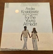 Andre Kostelanetz - For The Young At Heart (1968) LP Play Tested VG++