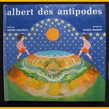 ALBERT DES ANTIPODES Henri Delpeux Annick Desmier 1975