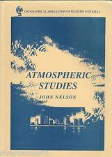 ATMOSPHERIC STUDIES John Nelson ~ SC 2003