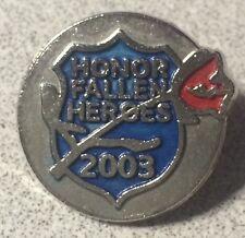 HONOR FALLEN HEROES 2003 Military Memorial Lapel Hat Pin