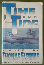 Time and Tide by Thomas J. Fleming (1987, Hardcover)