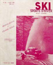 Ski Sports d'Hiver n°56 - 1938 - Monte Pente et Chasse neige - Roumanie Blanche