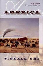 America: A Narrative History 4th edition