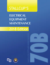 Stallcup's Electrical Equipment Maintenance NFPA70B-2018 Edition