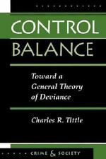 Control Balance: Toward a General Theory of Deviance (Paperback or Softback)