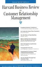 Harvard Business Review on Customer Relationship M