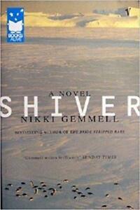 Shiver: A Novel by Nikki Gemmell (Paperback, 2004)