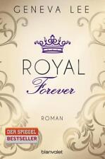 Royal Forever / Die Royals Saga Bd.6 von Geneva Lee (2016, Taschenbuch)