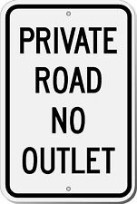 Highway Traffic Supply Private Road No Outlet Sign 12X18 EGP