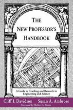 The New Professor's Handbook: A Guide to Teaching and Research in Engi-ExLibrary
