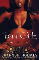 Bad Girlz, Paperback by Holmes, Shannon, Brand New, Free shipping in the US