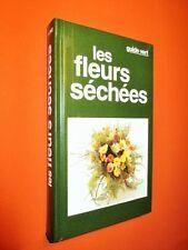 Guide vert : fleurs séchées