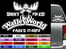 WALLEY WORLD Vinyl Decal Sticker Graphics National Lampoons Vacation Marty Moose