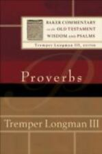 Baker Commentary on the OT Wisdom and Psalms: Proverbs - Longman