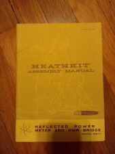 Heathkit Assembly Manual Model HM-11 Reflected power meter and SWR Bridge