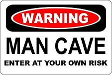 "*Aluminum* Man Cave Enter At Your Own Risk Man Cave Shop 8""x12"" Metal Sign S141"