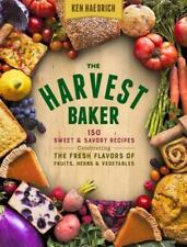 The Harvest Baker : Sweet and Savory Baked Goods Made with Fresh Vegetables...
