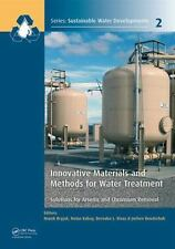 INNOVATIVE MATERIALS AND METHODS FOR WATER TREATMENT - BRYJAK, MAREK (EDT)/ KABA