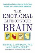 The Emotional Life of Your Brain: How Its Unique Patterns Affect the Way You Thi
