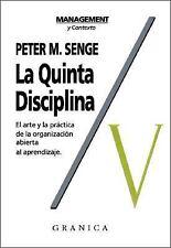 La Quinta Disciplina: Como Impulsar el Aprendizaje en la Organizacion...