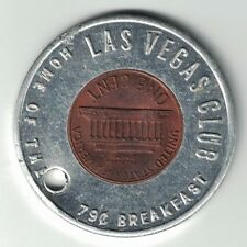 1973 D ENCASED CENT PENNY LAS VEGAS CLUB HOME OF THE 79 CENT BREAKFAST GOOD LUCK